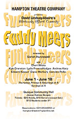 hampton theatre company's production of fuddy meets